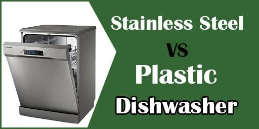 Plastic-Versus-Stainless-Steel-Dishwasher-Tub