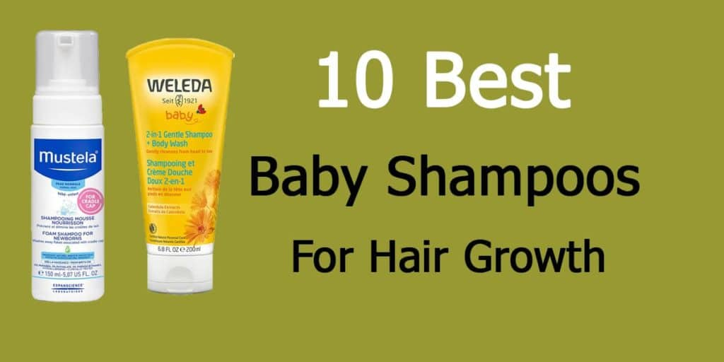 Best Baby Shampoos For Hair Growth